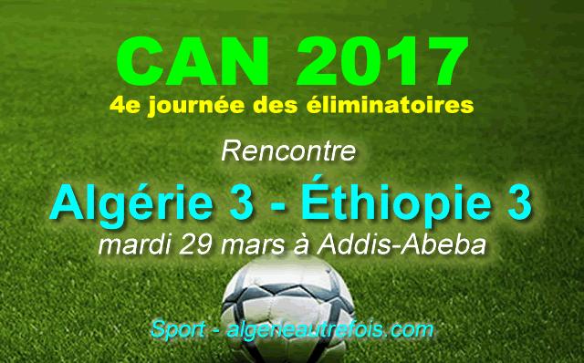 CAN-2017 - Algérie-Éthiopie (3-3)