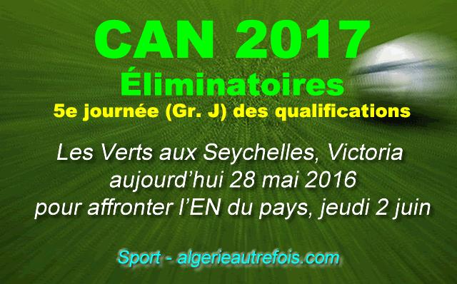 Les Verts aux Seychelles pour la CAN-2017 des éliminatoires