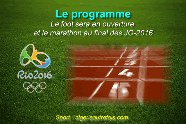 Le programme des algériens aux JO-2016