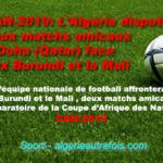 CAN-2019: Algérie, 2 matchs amicaux de préparation à Doha