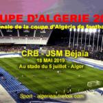 Coupe d'Algérie de football:  CRB et la JSM Béjaïa pour la Finale de la Coupe d'Algérie
